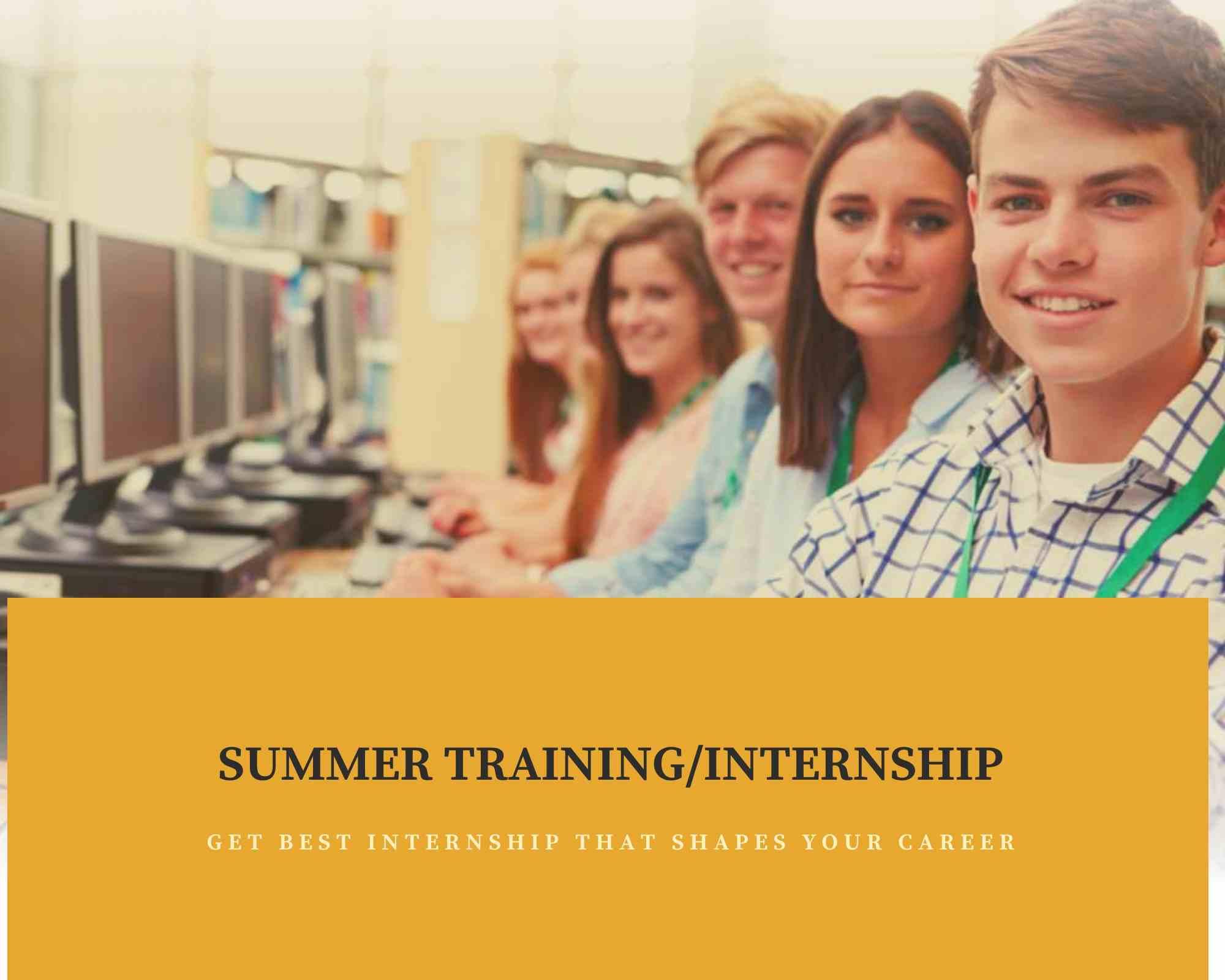 Summer Training & Internship